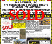 Sold 3 Wooded Tracts and Equipment